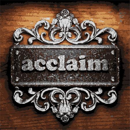 and acclaim: iron acclaim word on wooden background Illustration