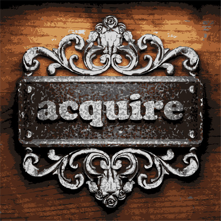 acquire: iron acquire word on wooden background