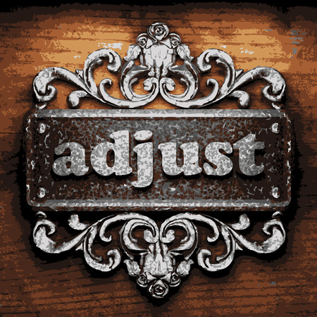 adjust: iron adjust word on wooden background