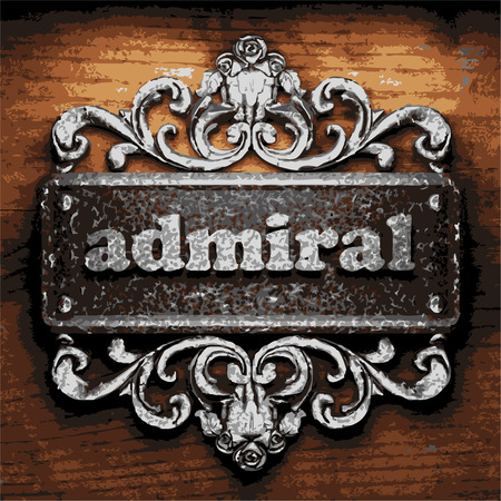 admiral: iron admiral word on wooden background Illustration