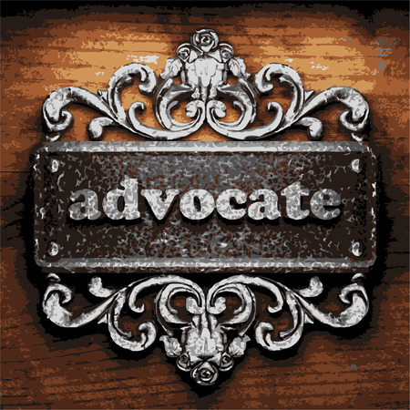 advocate: iron advocate word on wooden background Illustration