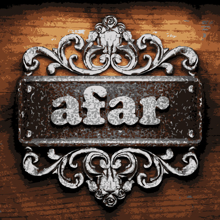 afar: iron afar word on wooden background