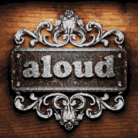 aloud: vector iron word on wooden background