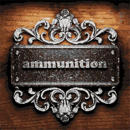 탄약: iron ammunition word on wooden background