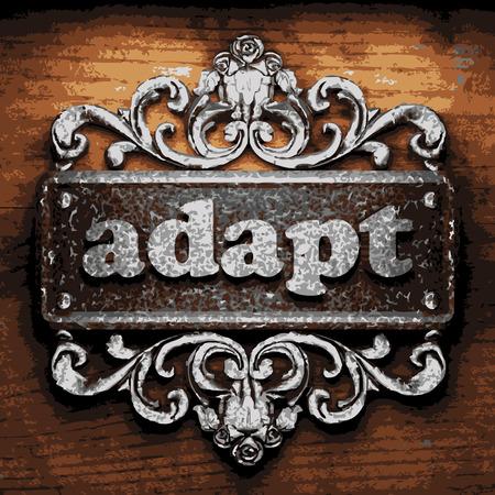 adapt: iron adapt word on wooden background