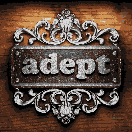 adept: iron adept word on wooden background Illustration