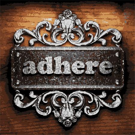adhere: iron adhere word on wooden background Illustration