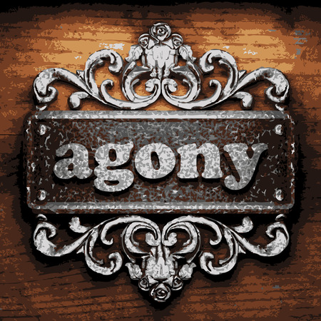 agony: iron agony word on wooden background