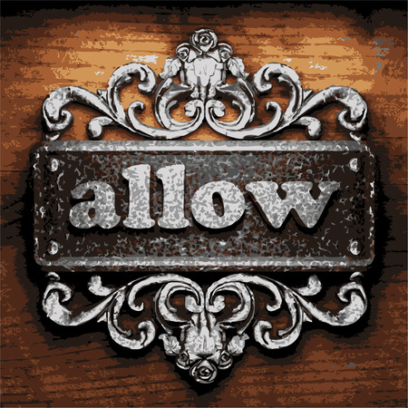 allow: iron allow word on wooden background Illustration