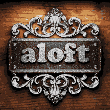 aloft: iron aloft word on wooden background