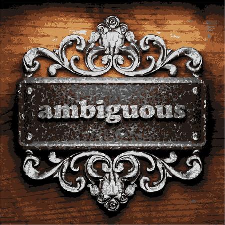 ambiguous: iron ambiguous word on wooden background