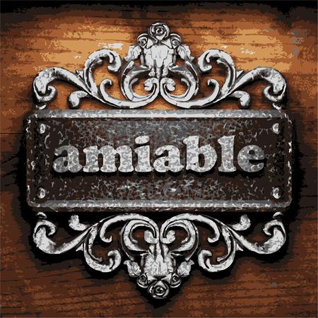 amiable: iron amiable word on wooden background Illustration