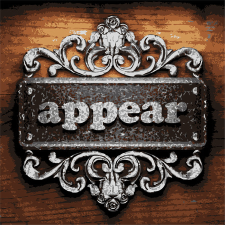 appear: iron appear word on wooden background