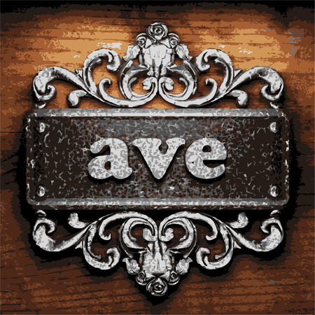ave: vector iron word on wooden background