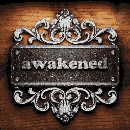 awakened: vector iron word on wooden background
