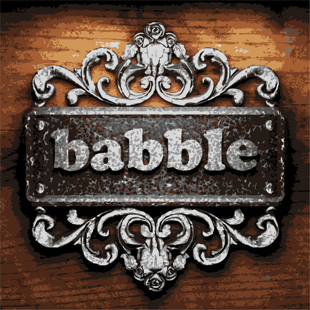 babble: vector iron word on wooden background