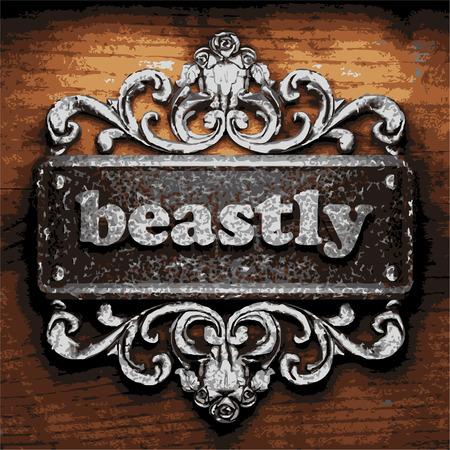 beastly: vector iron word on wooden background