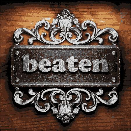 beaten: vector iron word on wooden background
