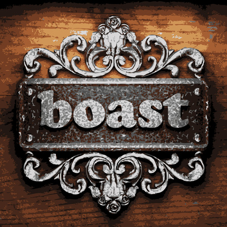 boast: vector iron word on wooden background