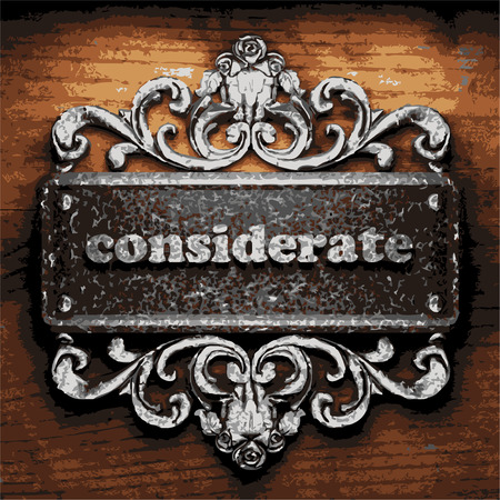 considerate: vector iron word on wooden background