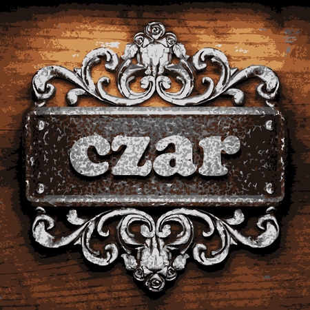 czar: vector iron word on wooden background