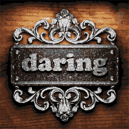 daring: vector iron word on wooden background