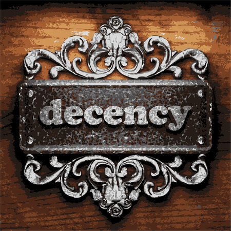 decency: vector iron word on wooden background