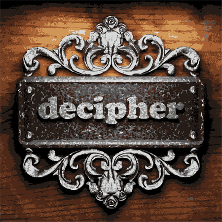 decipher: vector iron word on wooden background