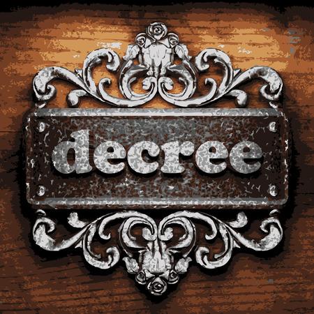 decree: vector iron word on wooden background