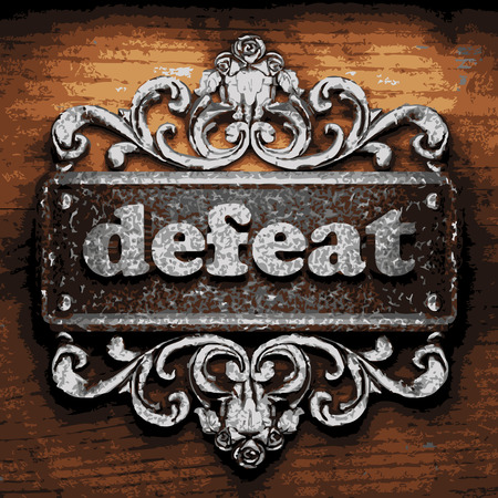 defeat: vector iron word on wooden background