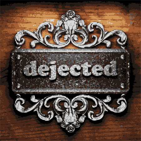 dejected: vector iron word on wooden background