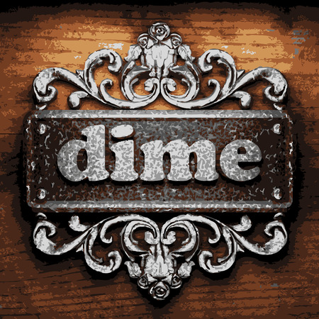 dime: vector iron word on wooden background