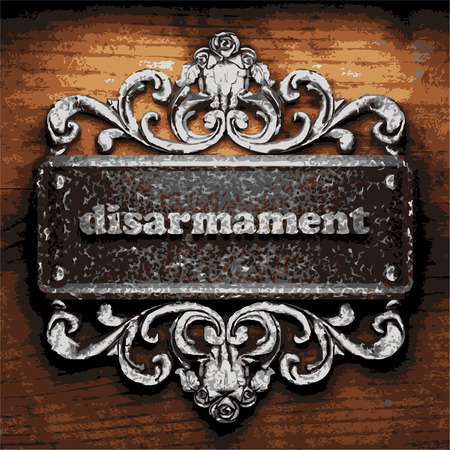 disarmament: vector iron word on wooden background