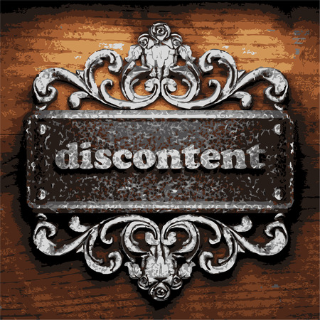 discontent: vector iron word on wooden background