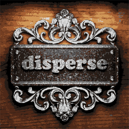 disperse: vector iron word on wooden background