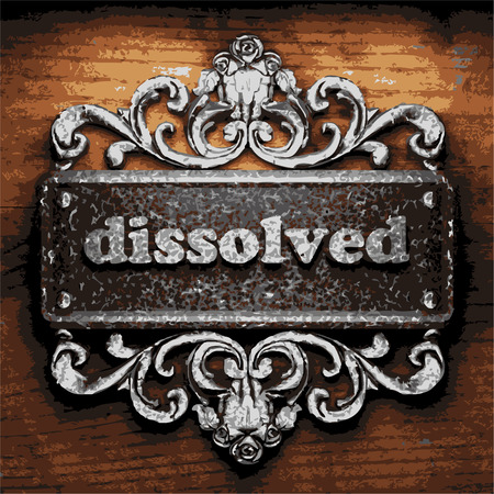 dissolved: vector iron word on wooden background