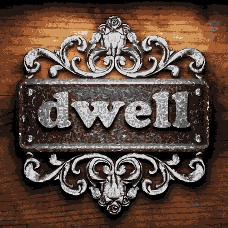 dwell: vector iron word on wooden background