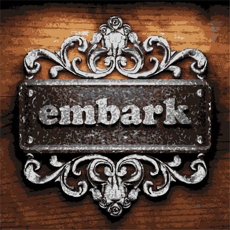 embark: vector iron word on wooden background