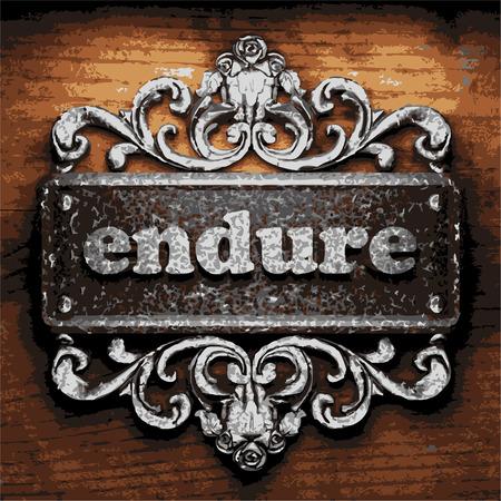 endure: vector iron word on wooden background