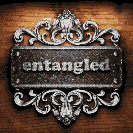 entangled: vector iron word on wooden background