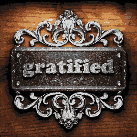 gratified: vector iron word on wooden background