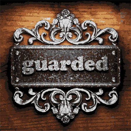guarded: vector iron word on wooden background
