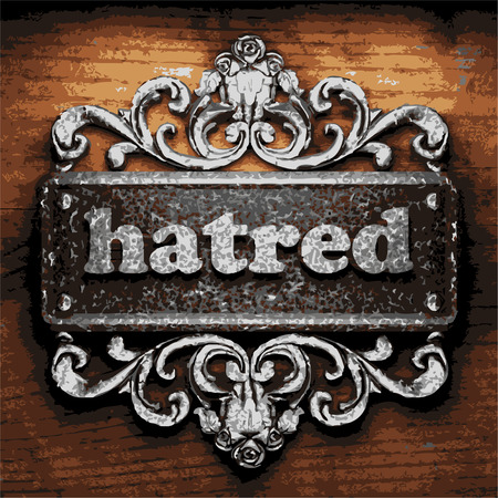 hatred: vector iron word on wooden background