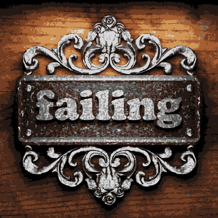 failing: vector iron word on wooden background