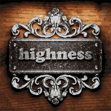 highness: vector iron word on wooden background