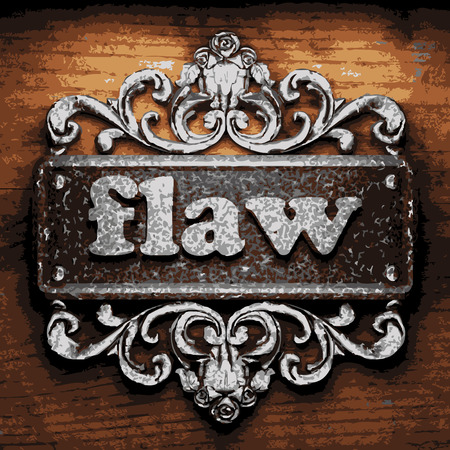 flaw: vector iron word on wooden background