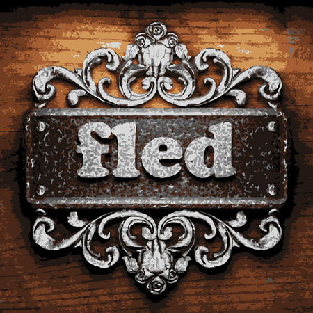 fled: vector iron word on wooden background