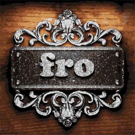 fro: iron word on wooden background