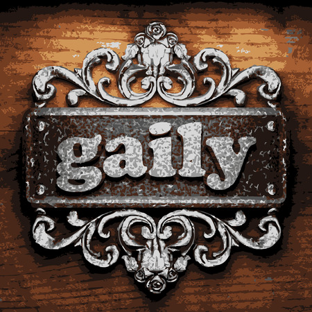 gaily: iron word on wooden background