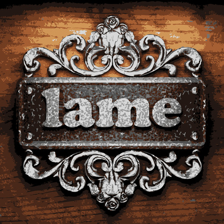 lame: vector iron word on wooden background